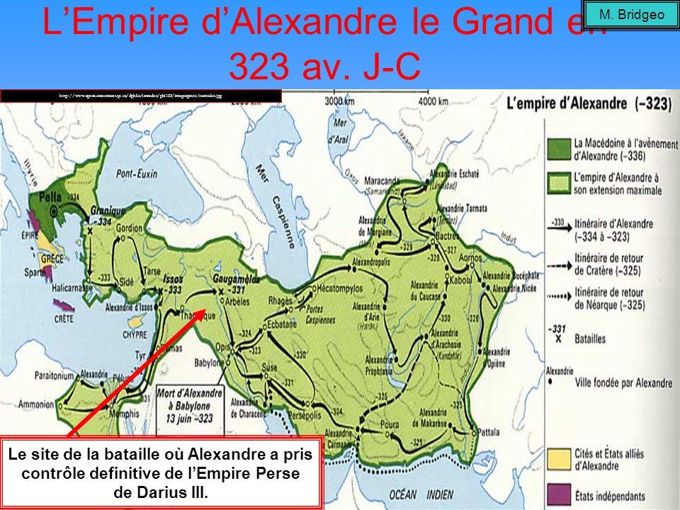 LEmpire dAlexandre le Grand en 323 av. J-C http://www.agora.crosemont.qc.ca/dphilo/intradoc/phi103/imagesgrece/cartealex.jpg Le site de la bataille où