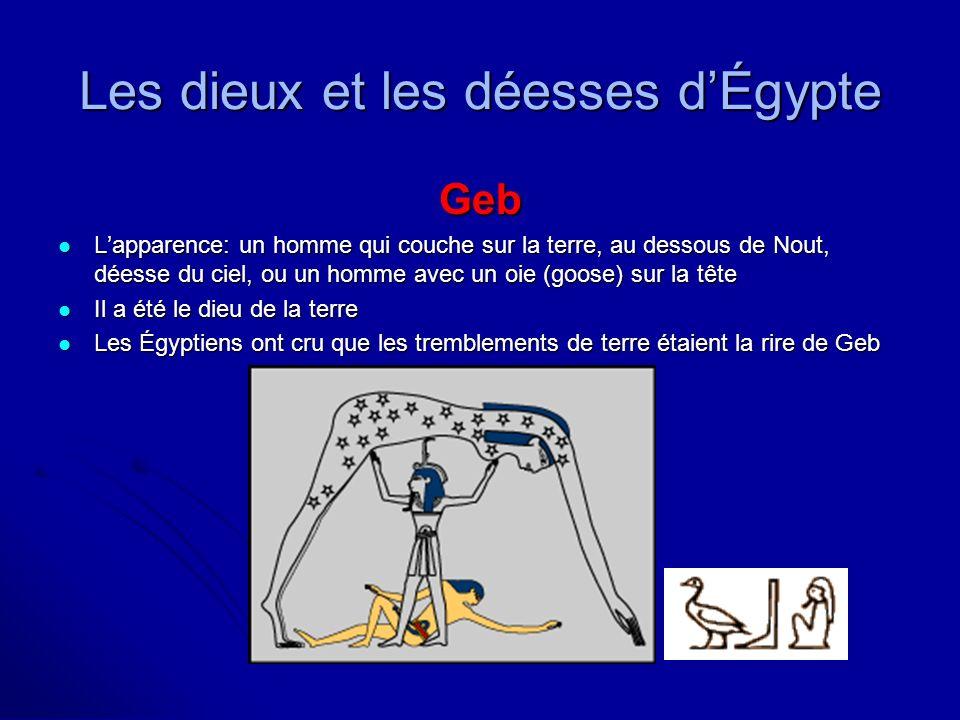 Les dieux et les déesses dÉgypte Shu Lapparence: un homme qui portait une parure avec des plumes Lapparence: un homme qui portait une parure avec des plumes Il a été le dieu de lair Il a été le dieu de lair