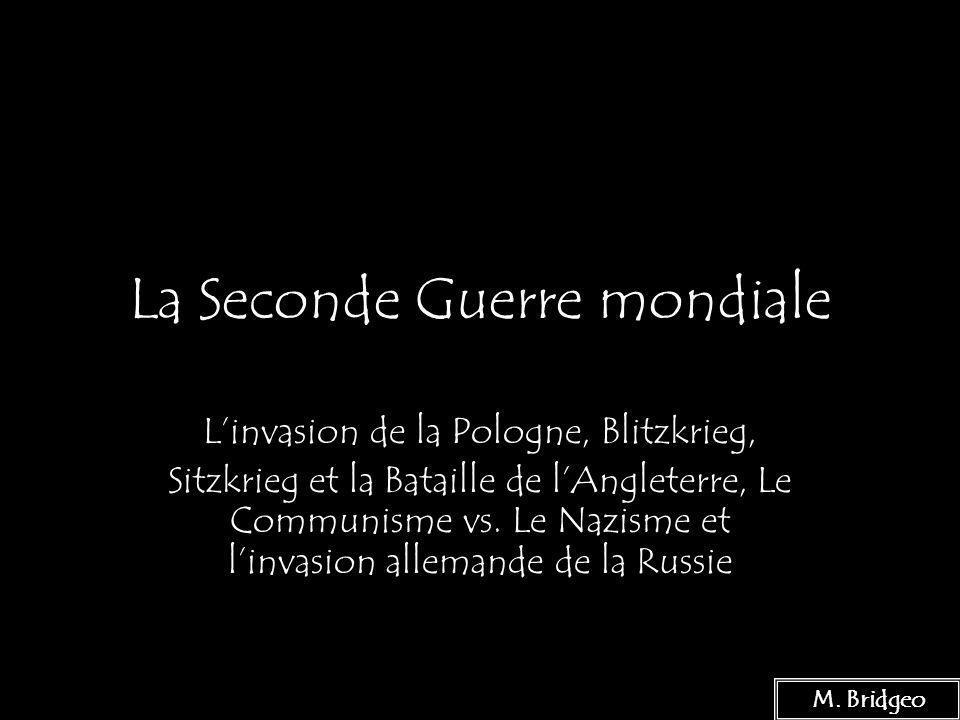 La seconde guerre mondiale linvasion de la pologne, blitzkrieg