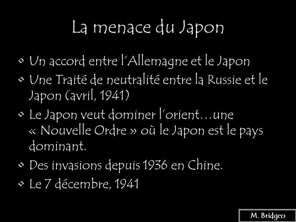 19 La menace du Japon Un accord entre lAllemagne et le Japon Une Traité de neutralité entre la Russie et le Japon (avril, 1941) Le Japon veut dominer