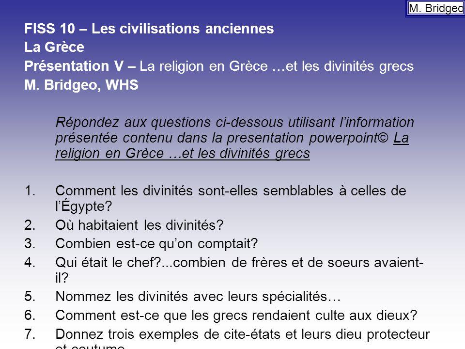 FISS 10 – Les civilisations anciennes La Grèce Présentation V – La religion en Grèce …et les divinités grecs M.