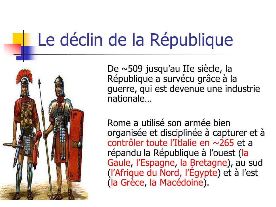 Une carte de lEmpire Romaine La Fin de la République (la territoire en rose) Noublie pas quelle commencait avec quune seule ville en Italie.