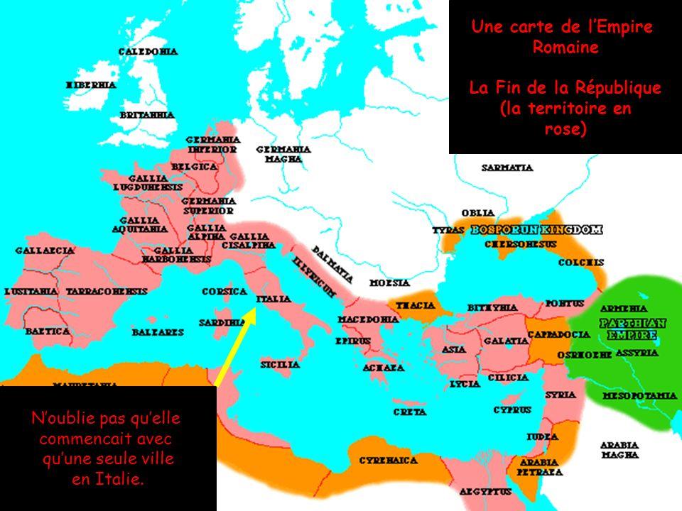Le déclin de la République Chaque territoire qui était conquise est devenu une province romaine.