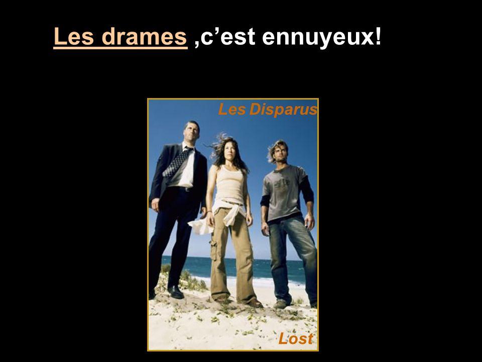 Les drames,cest ennuyeux! Lost Les Disparus