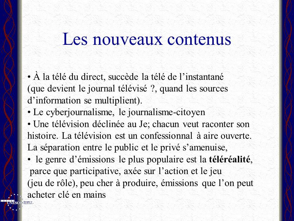 Les nouveaux contenus À la télé du direct, succède la télé de linstantané (que devient le journal télévisé ?, quand les sources dinformation se multiplient).