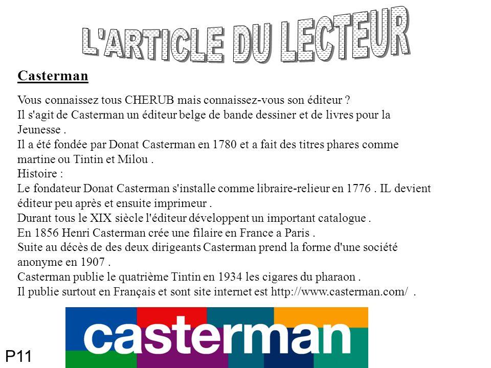 P11 Casterman Vous connaissez tous CHERUB mais connaissez-vous son éditeur .
