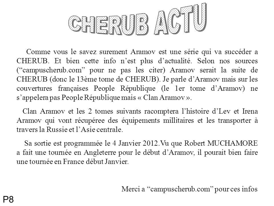 Comme vous le savez surement Aramov est une série qui va succéder a CHERUB.