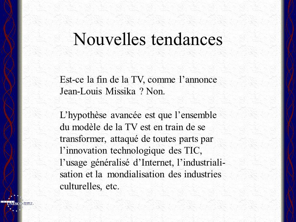 Nouvelles tendances Est-ce la fin de la TV, comme lannonce Jean-Louis Missika .