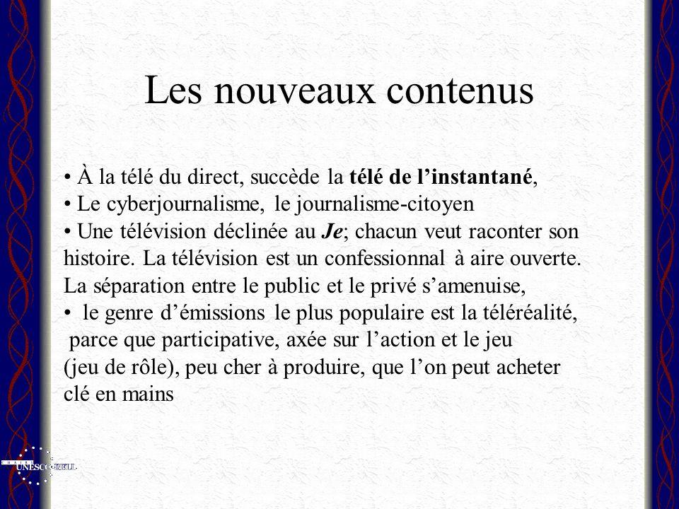 Les nouveaux contenus À la télé du direct, succède la télé de linstantané, Le cyberjournalisme, le journalisme-citoyen Une télévision déclinée au Je; chacun veut raconter son histoire.