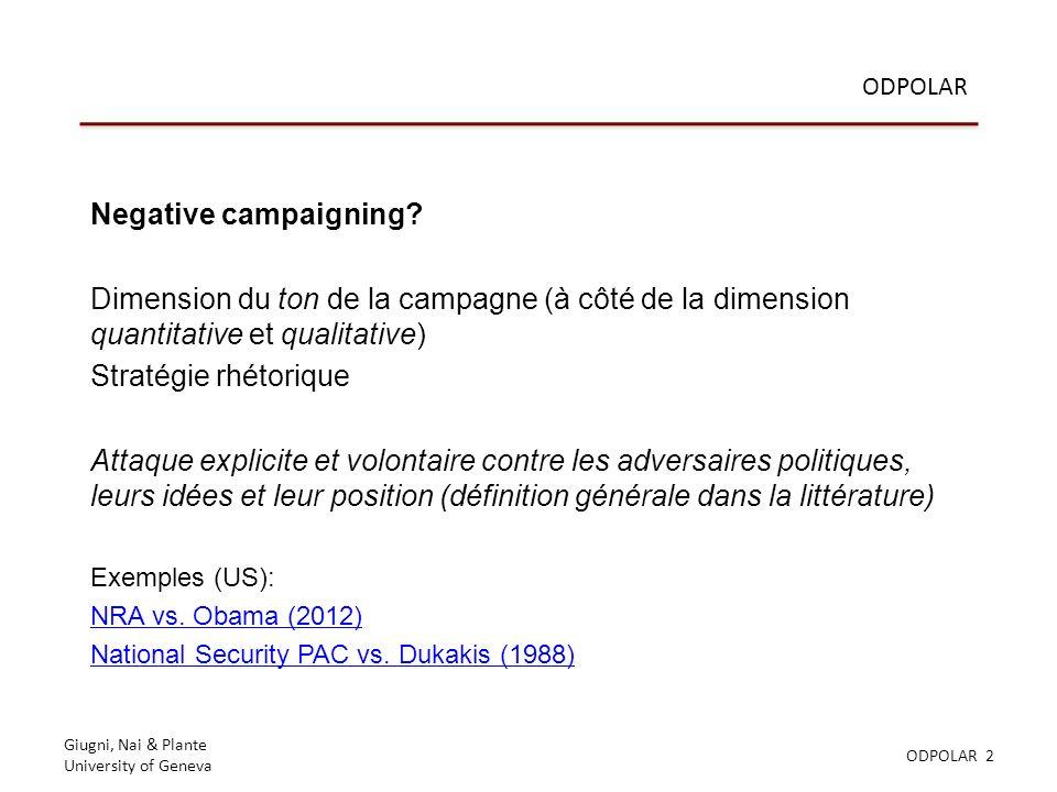 Giugni, Nai & Plante University of Geneva ODPOLAR 2 ODPOLAR Negative campaigning.