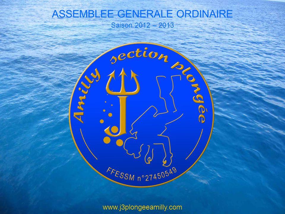 www.j3plongeeamilly.com ASSEMBLEE GENERALE ORDINAIRE Saison 2012 – 2013