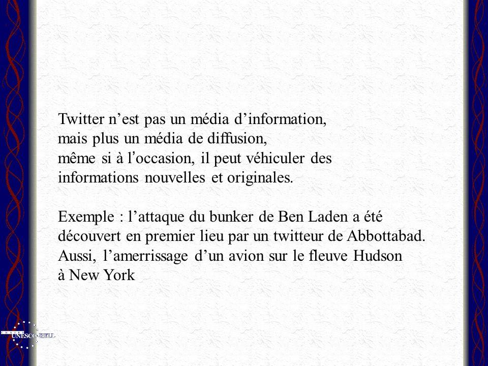 Twitter nest pas un média dinformation, mais plus un média de diffusion, même si à l occasion, il peut véhiculer des informations nouvelles et originales.