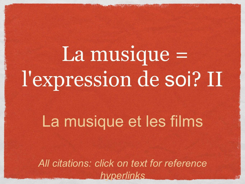 La musique = l expression de soi .