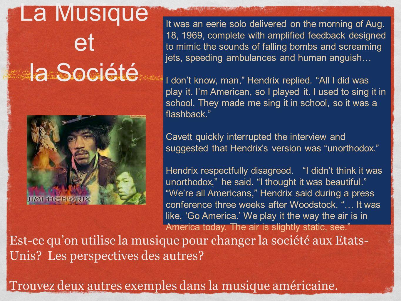 La Musique et la Société Est-ce quon utilise la musique pour changer la société aux Etats- Unis.