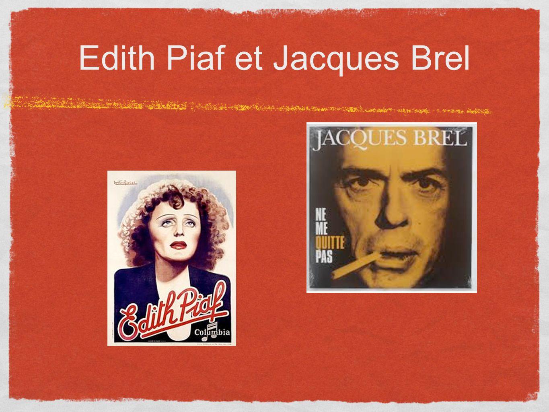 Edith Piaf et Jacques Brel