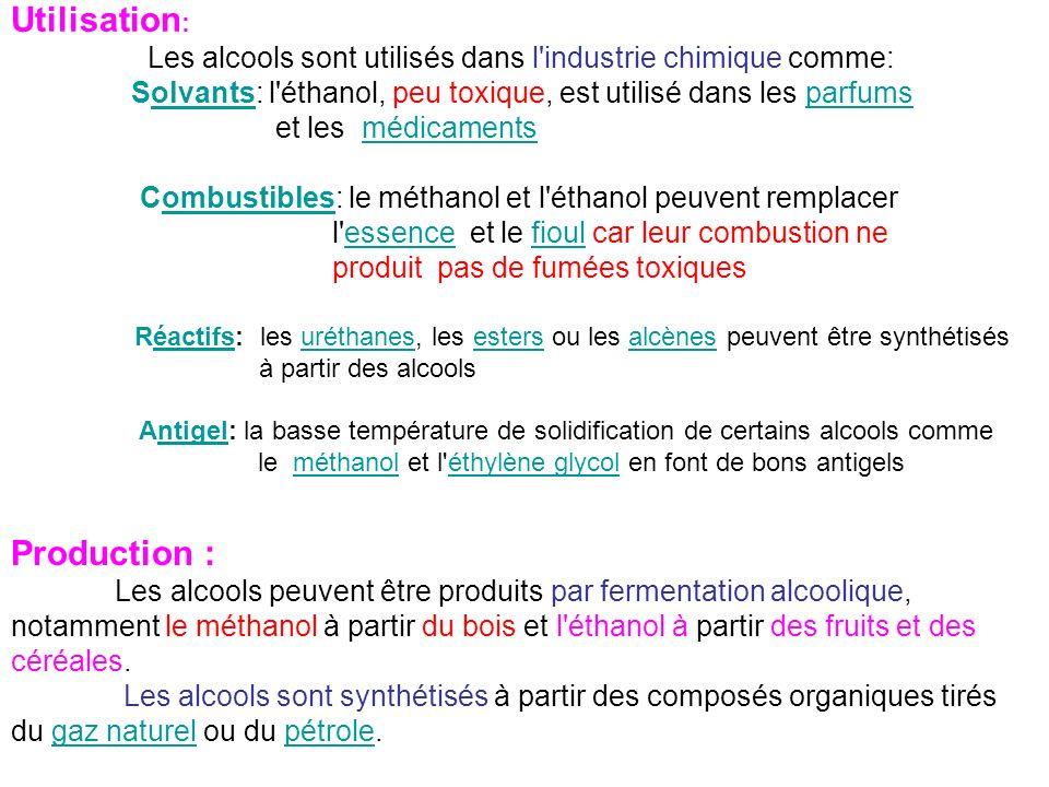 Utilisation : Les alcools sont utilisés dans l'industrie chimique comme: Solvants: l'éthanol, peu toxique, est utilisé dans les parfumsolvantsparfums
