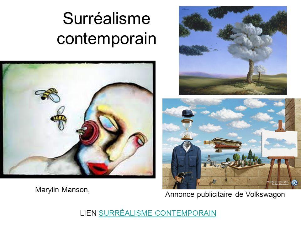 Surréalisme contemporain LIEN SURRÉALISME CONTEMPORAINSURRÉALISME CONTEMPORAIN Marylin Manson, Annonce publicitaire de Volkswagon
