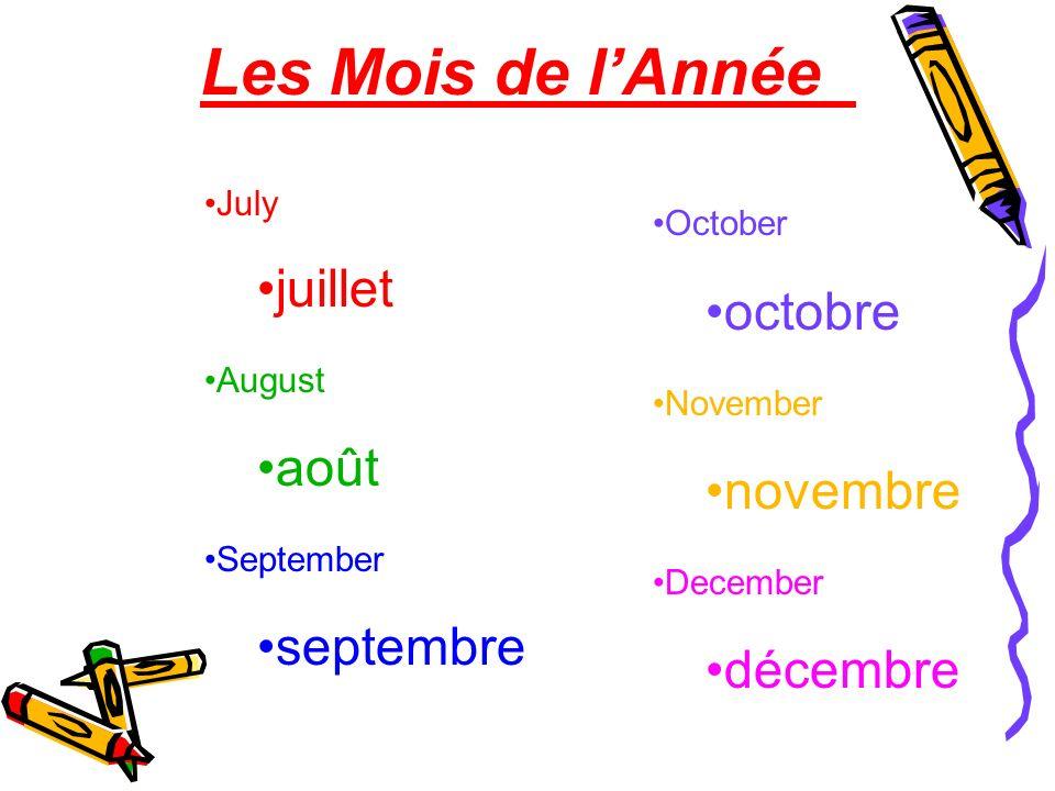Les Mois de lAnnée January janvier February février March mars April avril May mai June juin