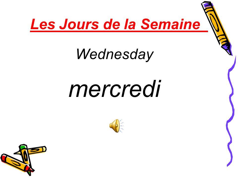 Les Jours de la Semaine Tuesday mardi