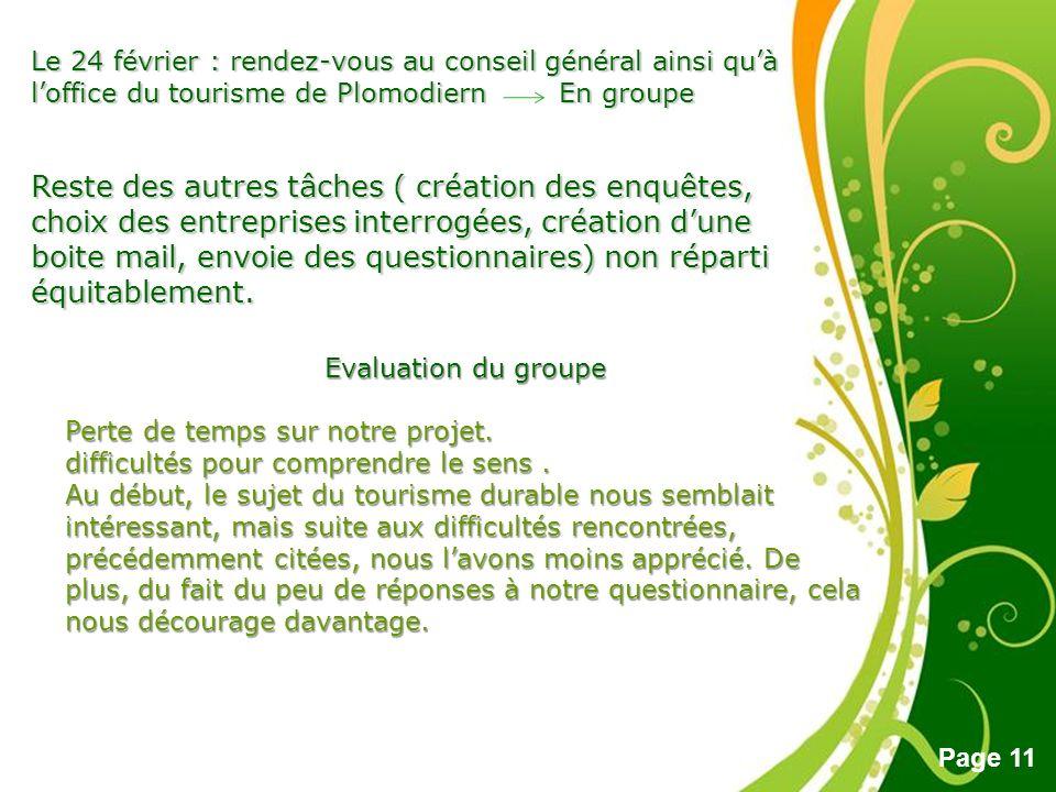 Free Powerpoint Templates Page 11 Le 24 février : rendez-vous au conseil général ainsi quà loffice du tourisme de Plomodiern En groupe Reste des autre