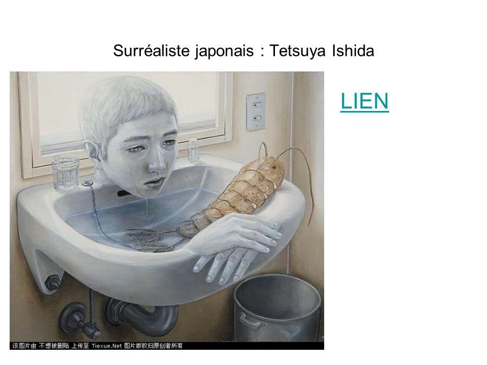 Surréaliste japonais : Tetsuya Ishida LIEN
