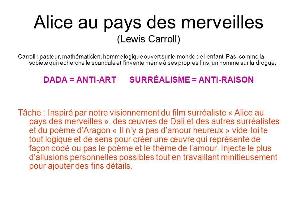 Alice au pays des merveilles (Lewis Carroll) Carroll : pasteur, mathématicien, homme logique ouvert sur le monde de lenfant. Pas, comme la société qui