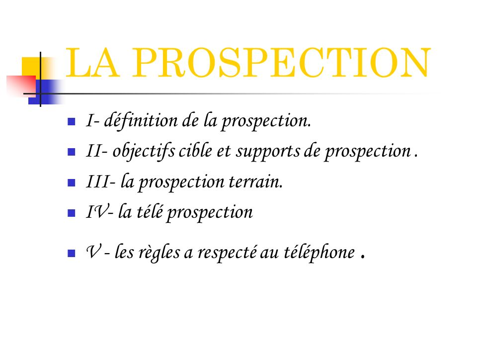 III- la prospection terrain.3- Le déroulement de la prospection: 3.1.