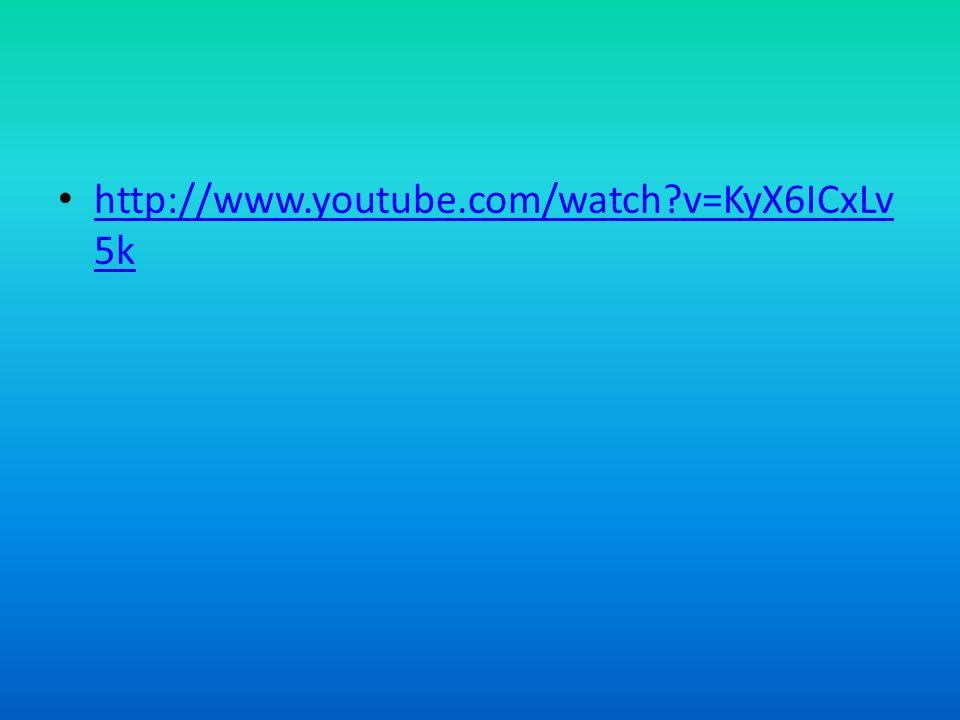 http://www.youtube.com/watch?v=KyX6ICxLv 5k http://www.youtube.com/watch?v=KyX6ICxLv 5k