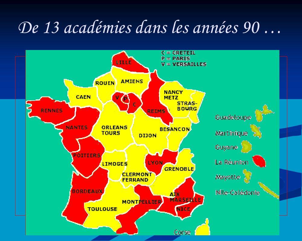 De 13 académies dans les années 90 …
