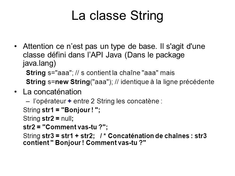 Différences entre objets et types de base int x=3,y=3; x == y est vrai String s1= abc ,s2= abc ; s1 == s2 est faux...