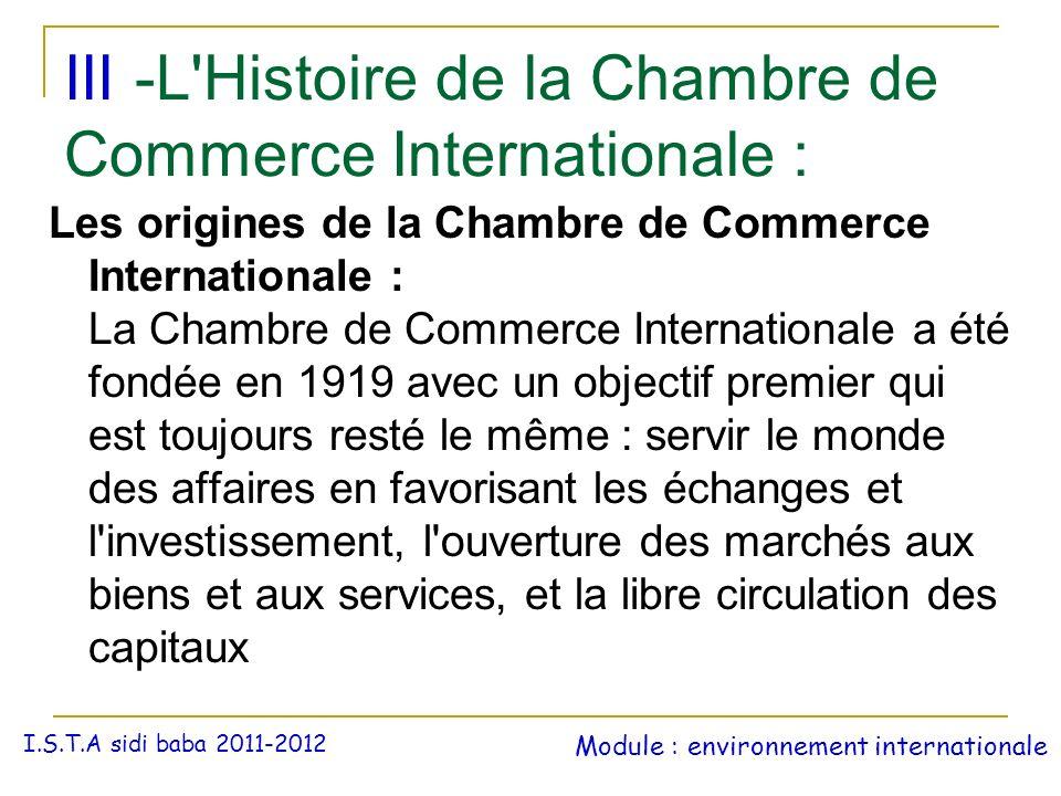 III -L'Histoire de la Chambre de Commerce Internationale : Les origines de la Chambre de Commerce Internationale : La Chambre de Commerce Internationa