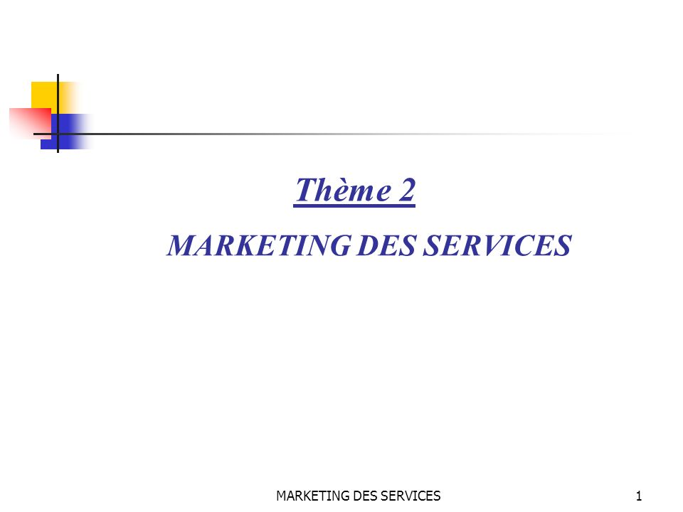 MARKETING DES SERVICES62 La politique de communication