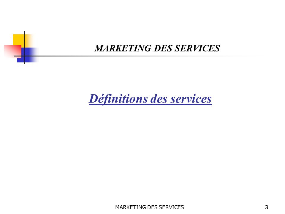 MARKETING DES SERVICES44 MARKETING DES SERVICES Le mix du marketing des services