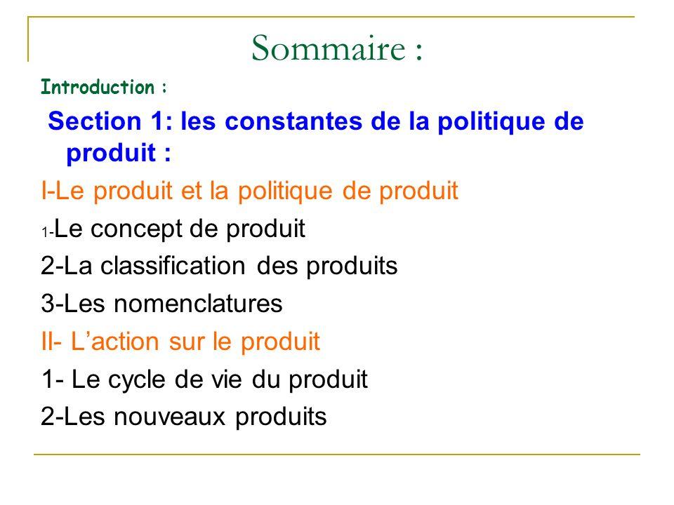 Classification selon la place dans le processus de production : Les biens d équipement Les matières premières et composantes Les fournitures et services