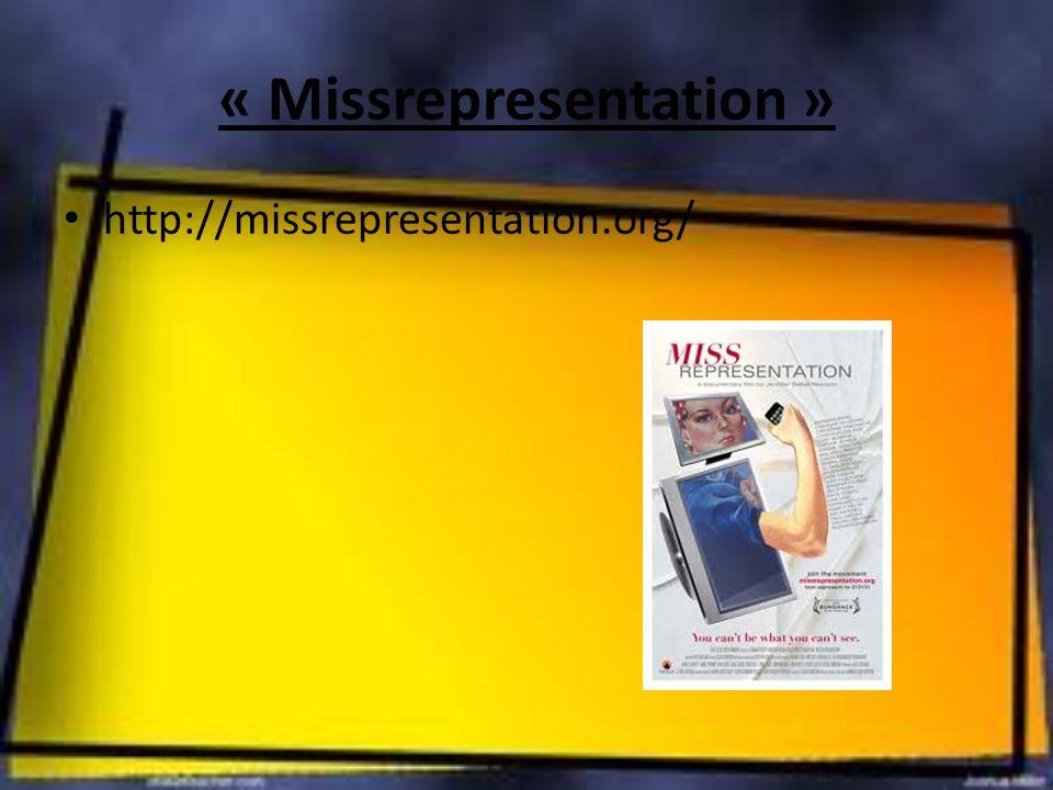 « Missrepresentation » http://missrepresentation.org/