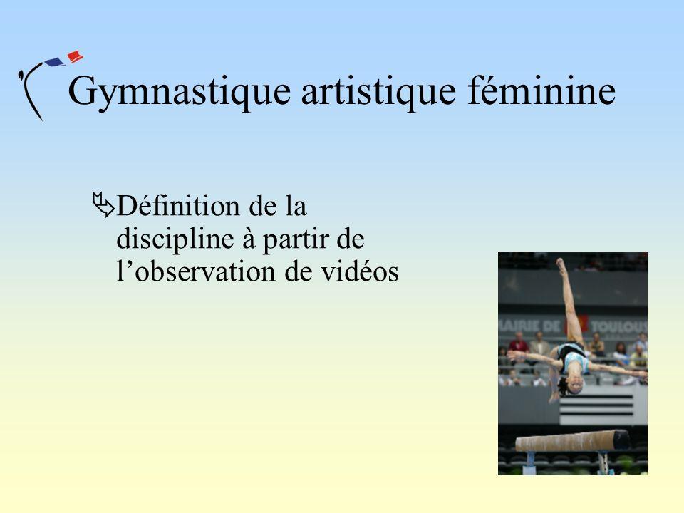 Gymnastique artistique féminine Définition de la discipline à partir de lobservation de vidéos