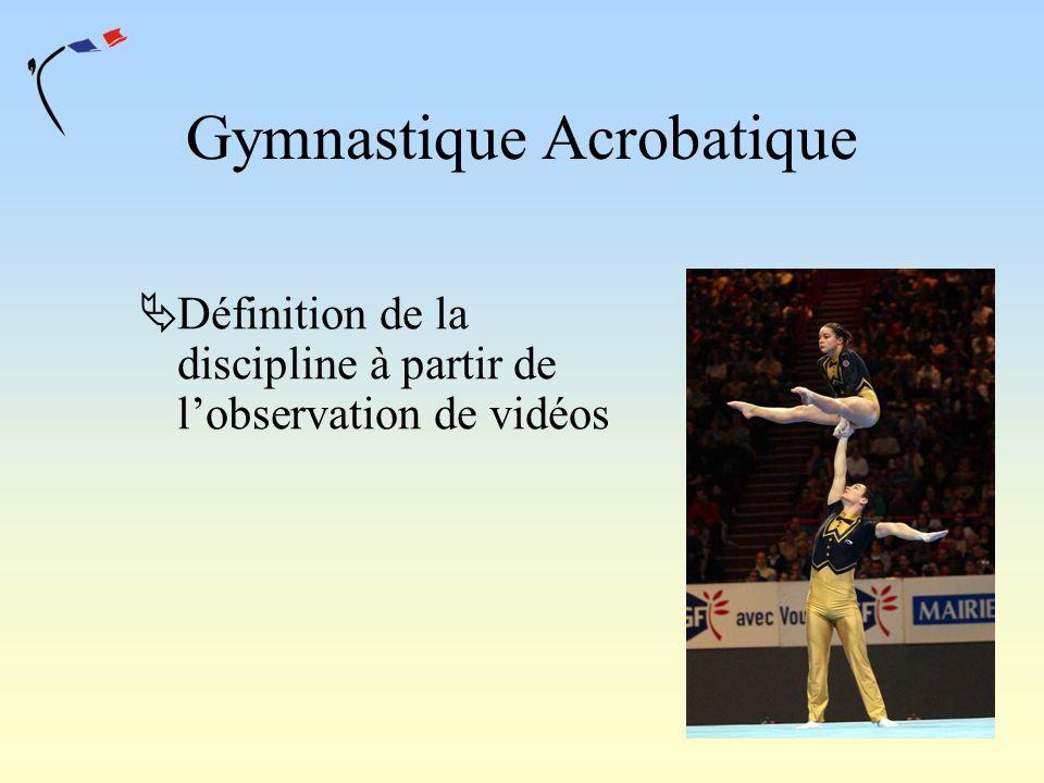 Gymnastique Acrobatique Définition de la discipline à partir de lobservation de vidéos