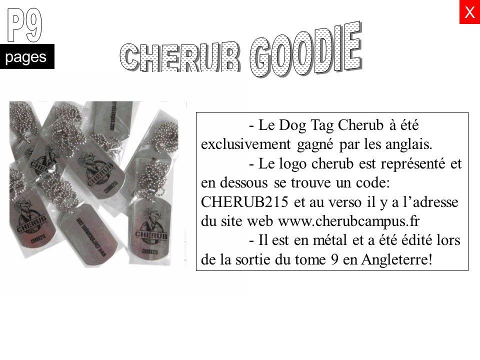 pages X - Le Dog Tag Cherub à été exclusivement gagné par les anglais. - Le logo cherub est représenté et en dessous se trouve un code: CHERUB215 et a