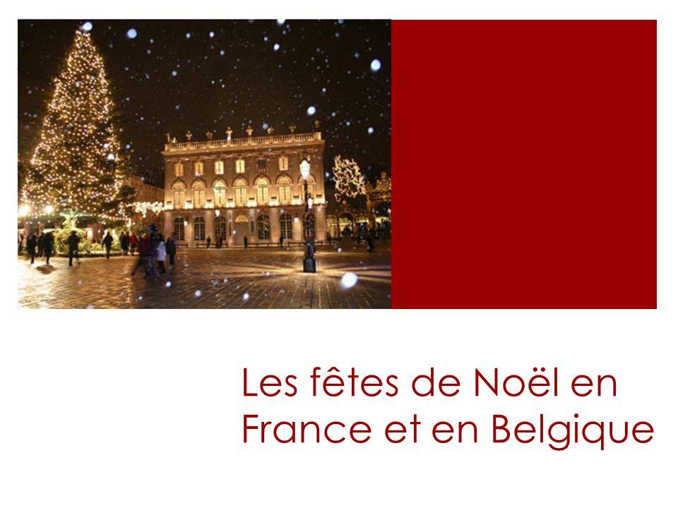 Les fêtes de Noël en France et en Belgique