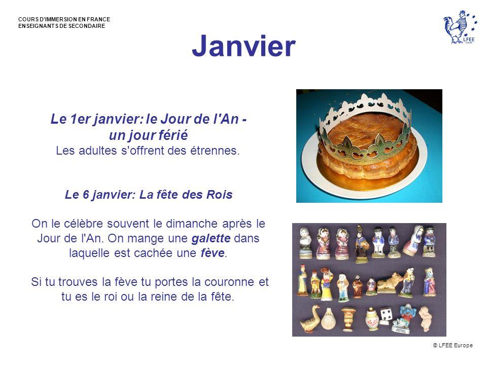 © LFEE Europe COURS DIMMERSION EN FRANCE ENSEIGNANTS DE SECONDAIRE Décembre Noël - le 25 décembre - un jour férié le réveillon: la veille de Noël, un grand repas en famille.