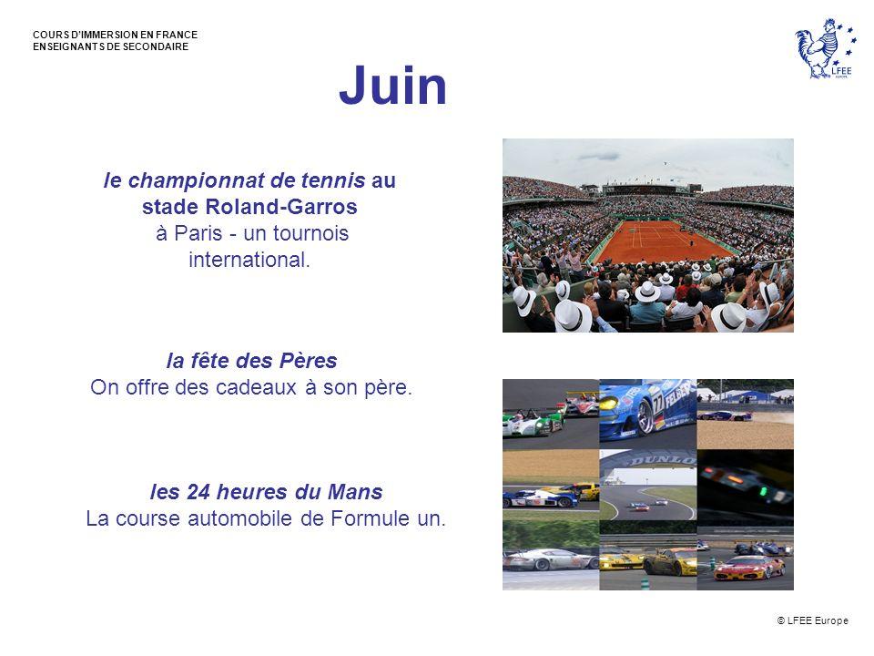 © LFEE Europe COURS DIMMERSION EN FRANCE ENSEIGNANTS DE SECONDAIRE Juillet le 14 Juillet - La Fête Nationale un jour férié La Prise de la Bastille.
