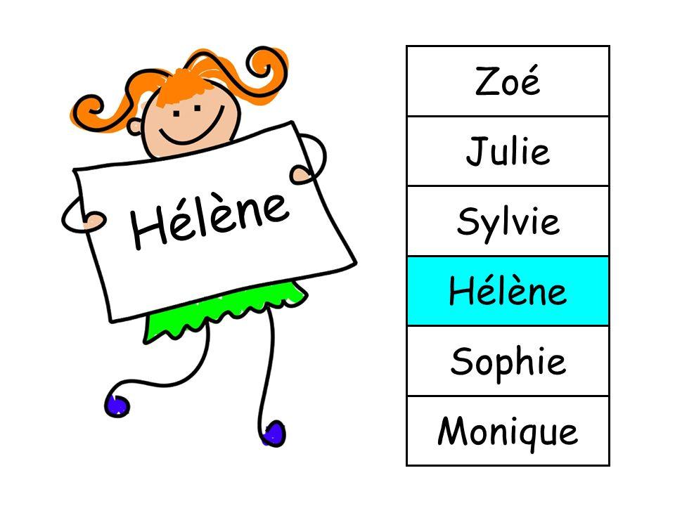 Sylvie Monique Sophie Hélène Sylvie Julie Zoé