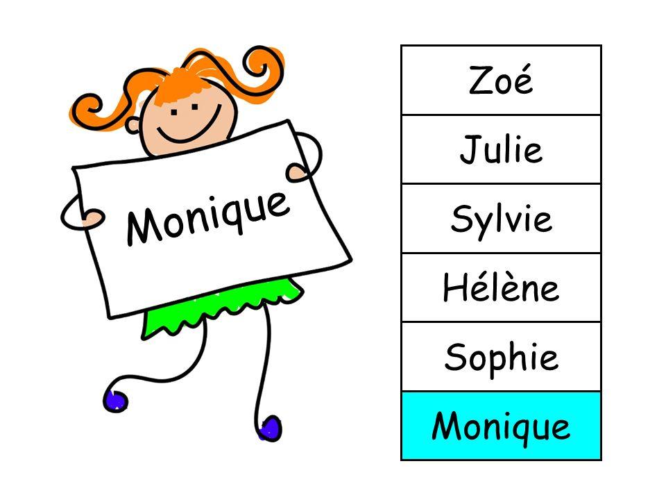 Sophie Monique Sophie Hélène Sylvie Julie Zoé