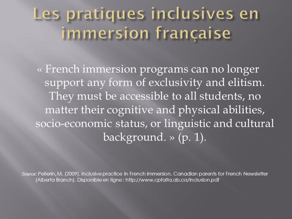 « French immersion programs can no longer support any form of exclusivity and elitism. They must be accessible to all students, no matter their cognit