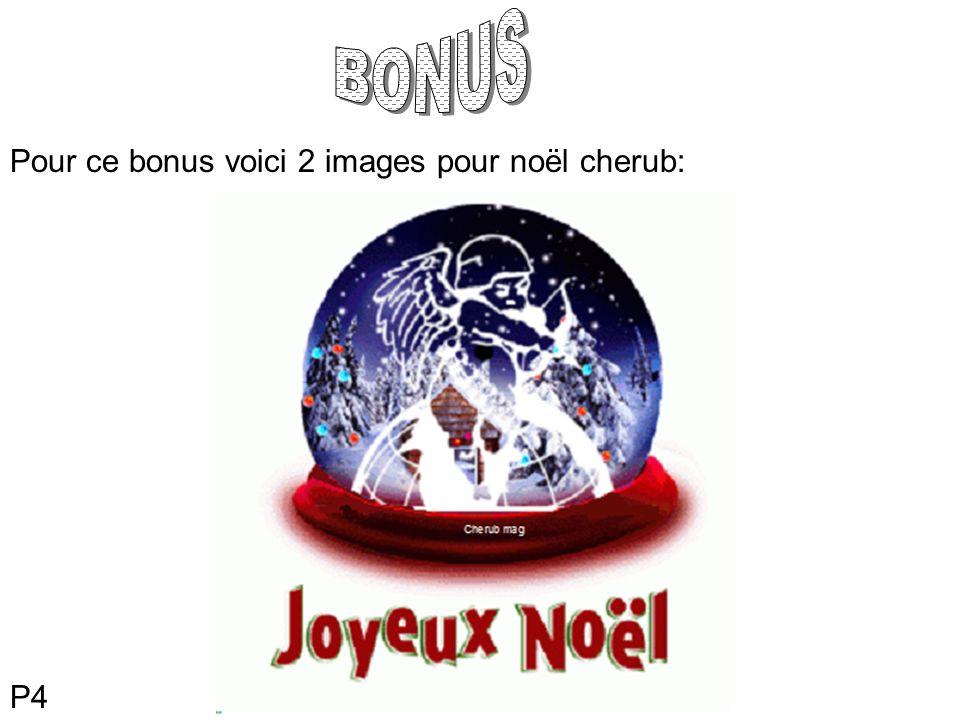 P4 Pour ce bonus voici 2 images pour noël cherub: