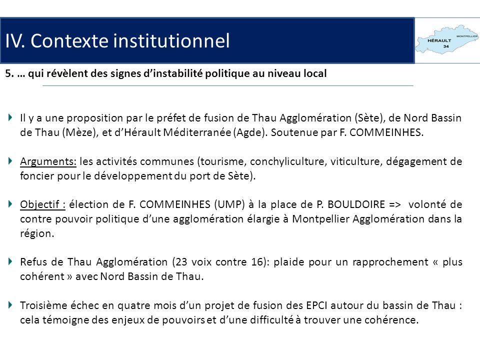 Il y a une proposition par le préfet de fusion de Thau Agglomération (Sète), de Nord Bassin de Thau (Mèze), et dHérault Méditerranée (Agde). Soutenue