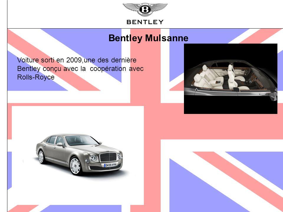 Bentley Mulsanne Voiture sorti en 2009,une des dernière Bentley conçu avec la coopération avec Rolls-Royce