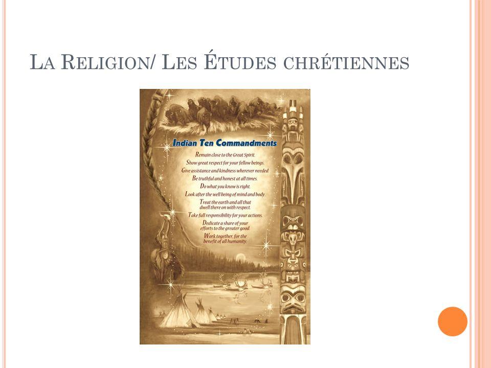 L A R ELIGION / L ES É TUDES CHRÉTIENNES