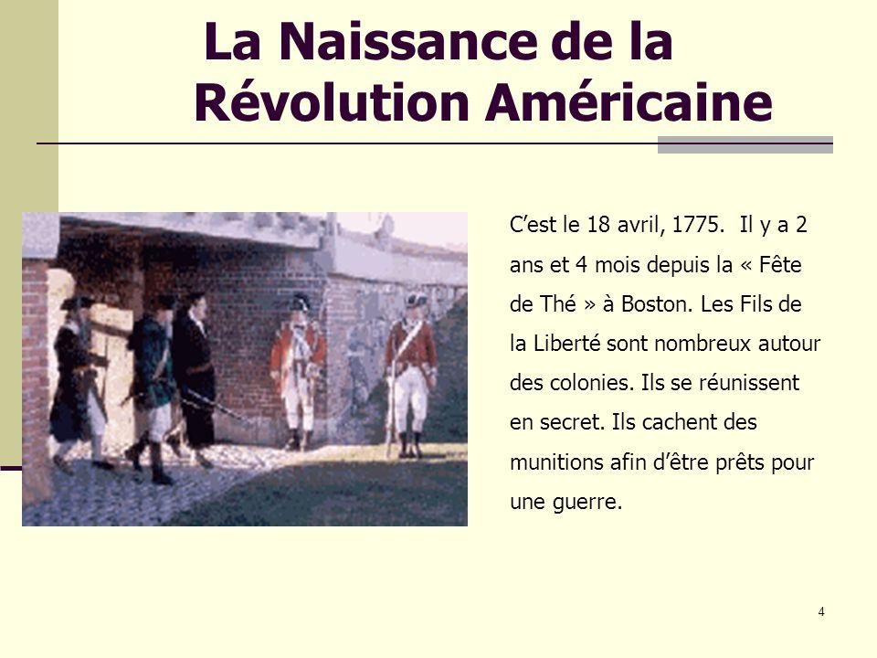 5 Angleterre guette les patriots Larmée britannique surveille les colonies.