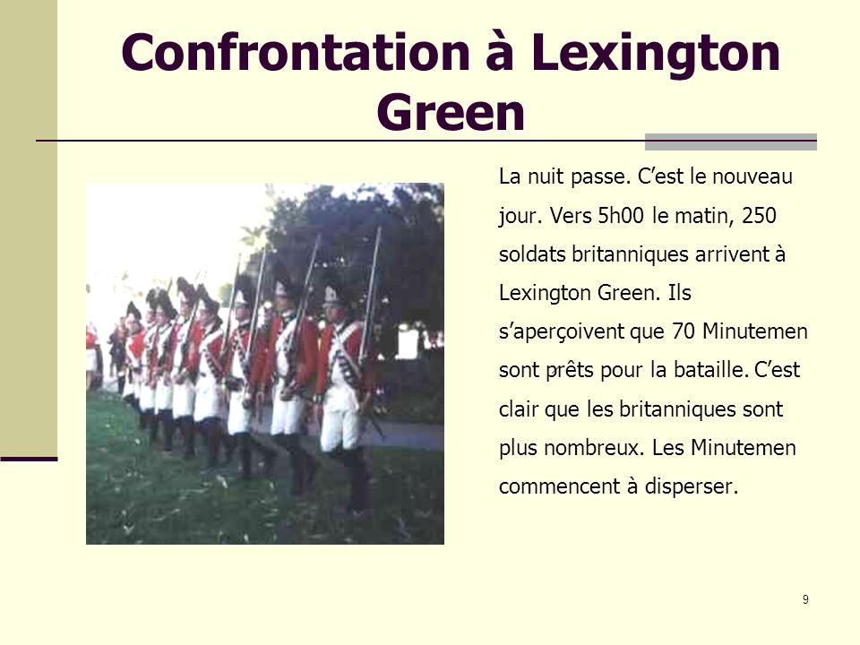 9 Confrontation à Lexington Green La nuit passe.Cest le nouveau jour.